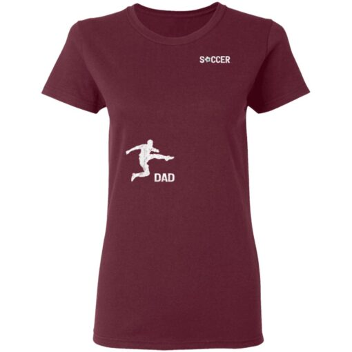 Best Soccer Dad Gifts 2021, Soccer Dad T-Shirt 11 of Sapelle