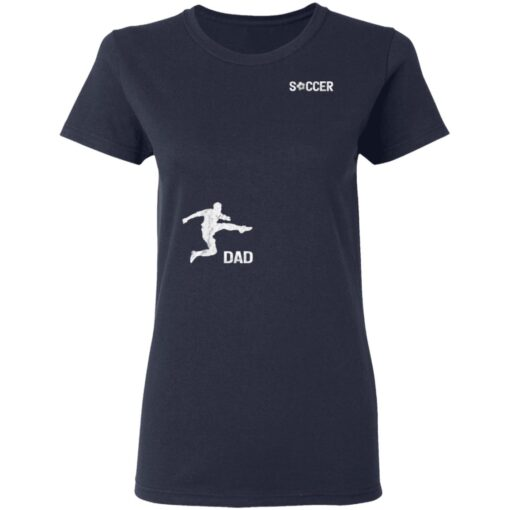 Best Soccer Dad Gifts 2021, Soccer Dad T-Shirt 12 of Sapelle