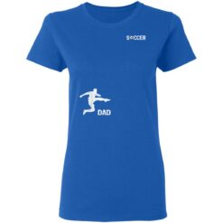 Best Soccer Dad Gifts 2021, Soccer Dad T-Shirt 39 of Sapelle