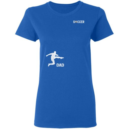 Best Soccer Dad Gifts 2021, Soccer Dad T-Shirt 14 of Sapelle
