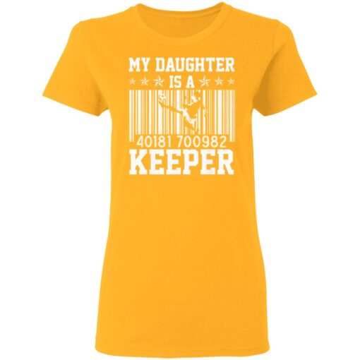 Best Soccer Dad Gifts 2021, Soccer Dad Daughter Goal Keeper T-Shirt 10 of Sapelle