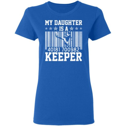Best Soccer Dad Gifts 2021, Soccer Dad Daughter Goal Keeper T-Shirt 14 of Sapelle