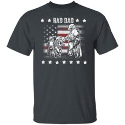 Best Funny Dad Son Gift 2021, Motorbike Rad Dad With American Flag T-Shirt 15 of Sapelle