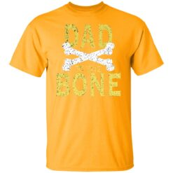 Best Funny Dad Gift Dad To The Bone T-Shirt 17 of Sapelle