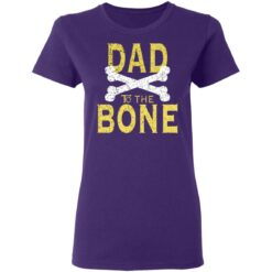 Best Funny Dad Gift Dad To The Bone T-Shirt 37 of Sapelle