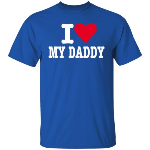 Best Fathers Day Gift 2021, I Love My Daddy T-Shirt 7 of Sapelle