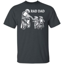 Best Funny Dad Son Gift 2021, Motorbike Rad Dad T-Shirt 15 of Sapelle
