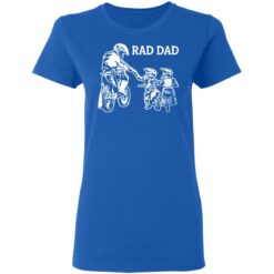 Best Funny Dad Son Gift 2021, Motorbike Rad Dad T-Shirt 39 of Sapelle