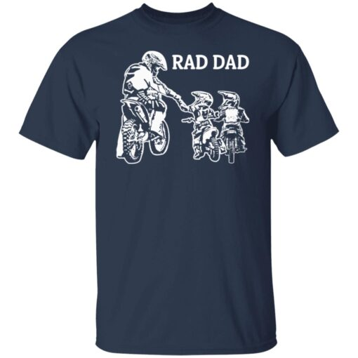 Best Funny Dad Son Gift 2021, Motorbike Rad Dad T-Shirt 5 of Sapelle