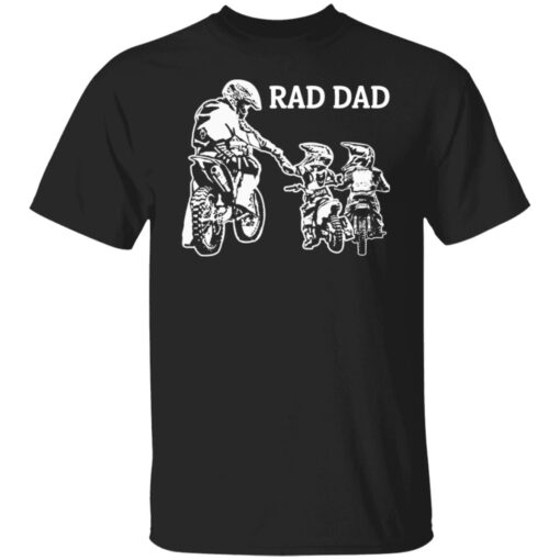 Best Funny Dad Son Gift 2021, Motorbike Rad Dad T-Shirt 1 of Sapelle