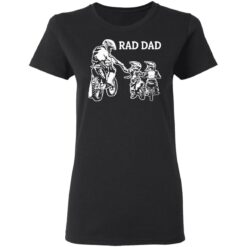 Best Funny Dad Son Gift 2021, Motorbike Rad Dad T-Shirt 27 of Sapelle