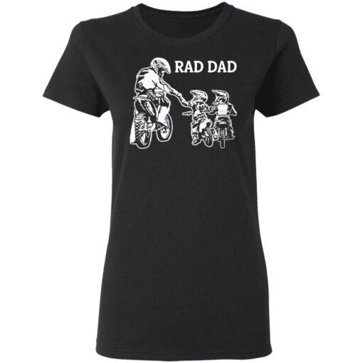 Best Funny Dad Son Gift 2021, Motorbike Rad Dad T-Shirt 8 of Sapelle