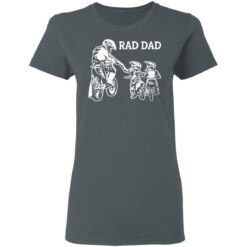 Best Funny Dad Son Gift 2021, Motorbike Rad Dad T-Shirt 29 of Sapelle