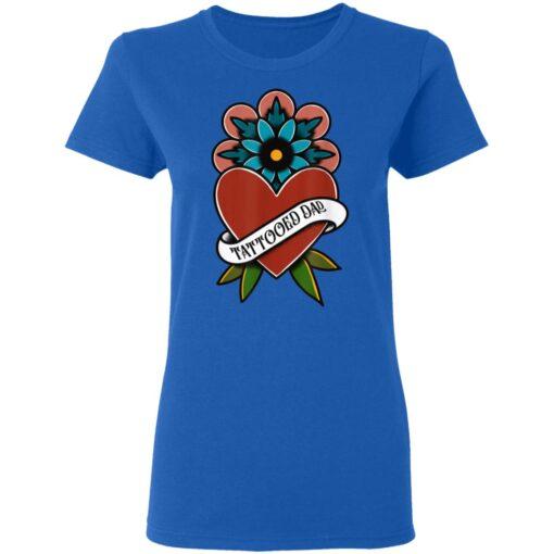 Best Tattooed Flower Gift 2021, Tattooed Dad T-Shirt 14 of Sapelle