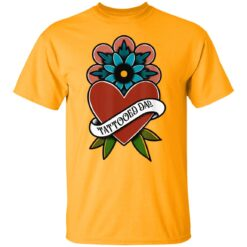 Best Tattooed Flower Gift 2021, Tattooed Dad T-Shirt 17 of Sapelle