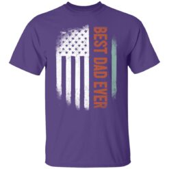 Best Gift For Dad 2021, American Flag Best Dad Ever T-Shirt 23 of Sapelle