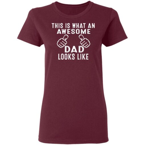 Best Awesome Dad Gifts, Awesome Dad T-Shirt 11 of Sapelle