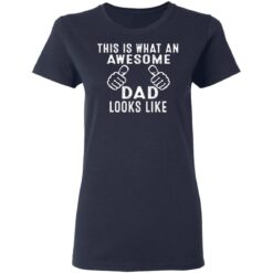 Best Awesome Dad Gifts, Awesome Dad T-Shirt 35 of Sapelle