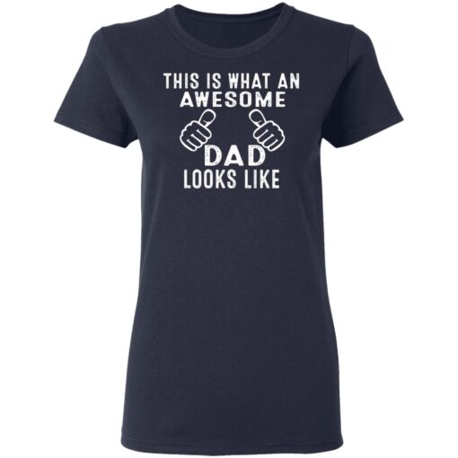 Best Awesome Dad Gifts, Awesome Dad T-Shirt 12 of Sapelle