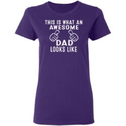 Best Awesome Dad Gifts, Awesome Dad T-Shirt 37 of Sapelle