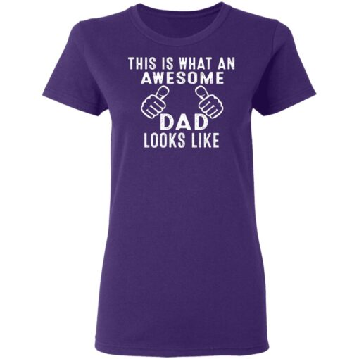 Best Awesome Dad Gifts, Awesome Dad T-Shirt 13 of Sapelle