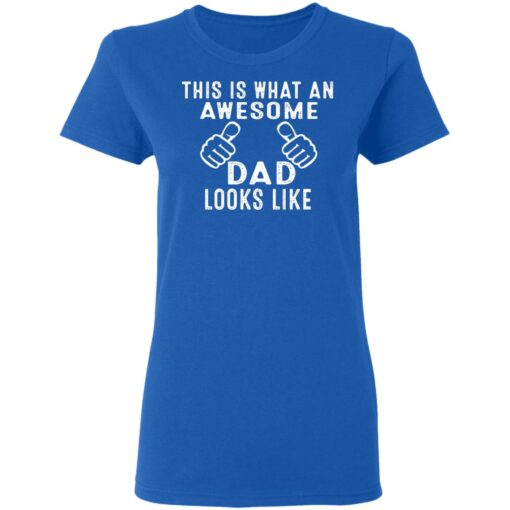 Best Awesome Dad Gifts, Awesome Dad T-Shirt 14 of Sapelle