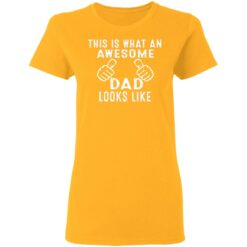 Best Awesome Dad Gifts, Awesome Dad T-Shirt 31 of Sapelle