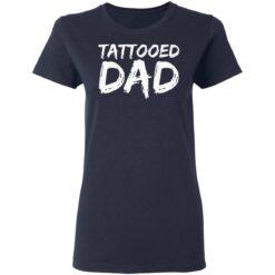 Best Tattooed Man Gift 2021, Tattooed Dad T-Shirt 35 of Sapelle