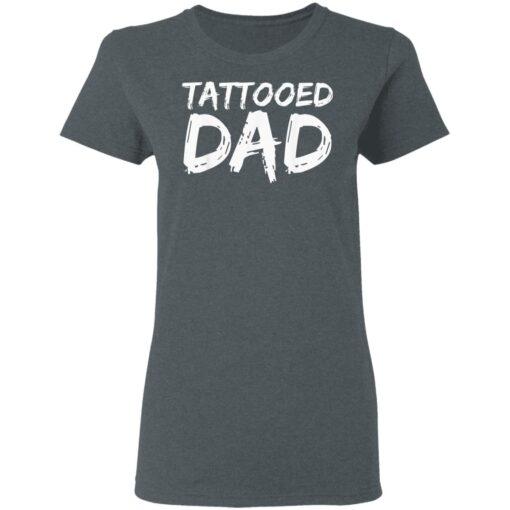 Best Tattooed Man Gift 2021, Tattooed Dad T-Shirt 9 of Sapelle