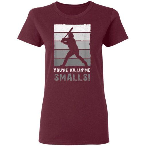 Baseball Gift, You'Re Killing Me Smalls Shirt Dad And Child Tee Shirt T-Shirt 11 of Sapelle
