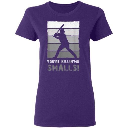 Baseball Gift, You'Re Killing Me Smalls Shirt Dad And Child Tee Shirt T-Shirt 13 of Sapelle