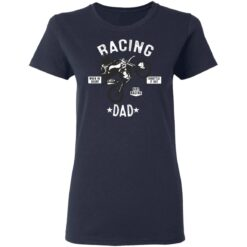 Racing Gifts For Dad Racing Dad T-Shirt 35 of Sapelle