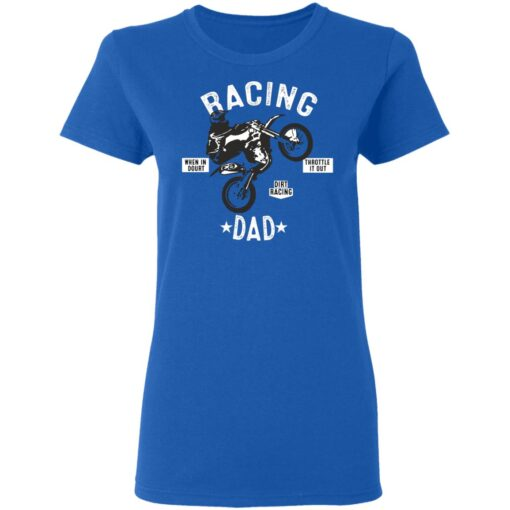 Racing Gifts For Dad Racing Dad T-Shirt 14 of Sapelle