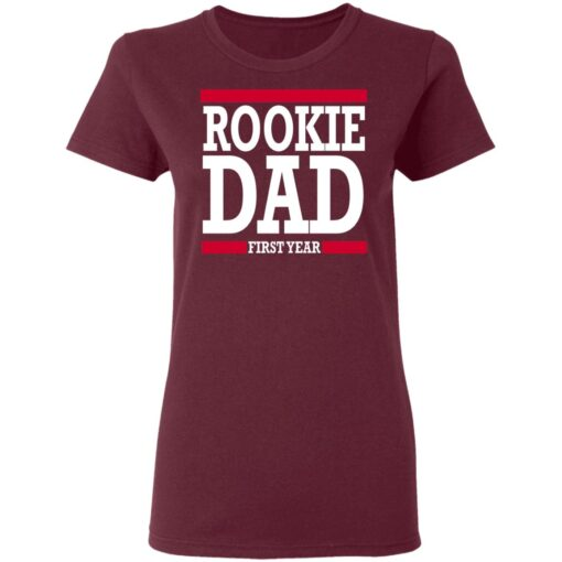 New Father Gift Rookie Dad T-Shirt 11 of Sapelle