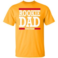 New Father Gift Rookie Dad T-Shirt 17 of Sapelle