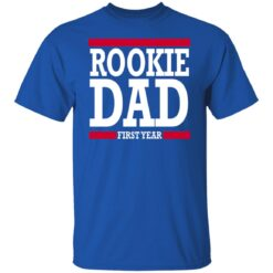 New Father Gift Rookie Dad T-Shirt 25 of Sapelle