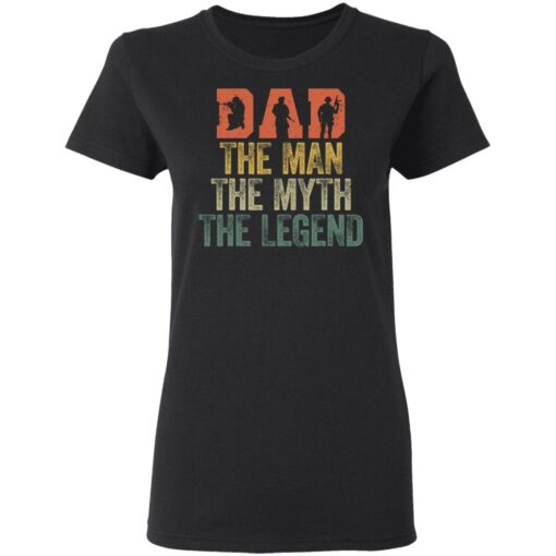 Best Gifts For Navy Dad ,Dad The Man The Myth The Legend T-Shirt 8 of Sapelle
