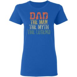 Best Gifts For Navy Dad ,Dad The Man The Myth The Legend T-Shirt 39 of Sapelle