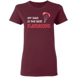 Best Gift For Dad 2021, Parachute My Dad Is The Best Playground T-Shirt 33 of Sapelle