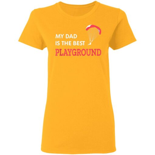 Best Gift For Dad 2021, Parachute My Dad Is The Best Playground T-Shirt 10 of Sapelle
