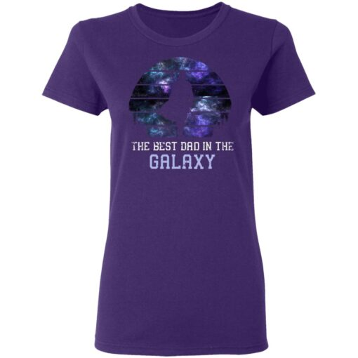 Best Gift For Dad 2021, Best Dad In The Galaxy T-Shirt 13 of Sapelle