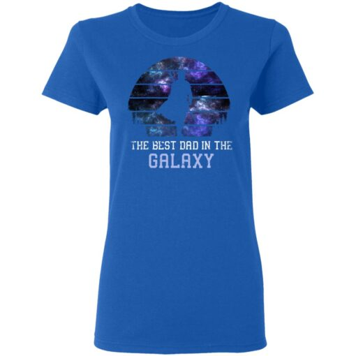 Best Gift For Dad 2021, Best Dad In The Galaxy T-Shirt 14 of Sapelle