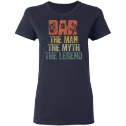 Gifts For Mechanic Dad ,Dad The Man The Myth The Legend T-Shirt 35 of Sapelle