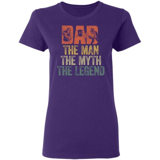 Gifts For Mechanic Dad ,Dad The Man The Myth The Legend T-Shirt 13 of Sapelle