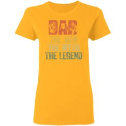 Gifts For Mechanic Dad ,Dad The Man The Myth The Legend T-Shirt 31 of Sapelle