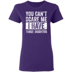 Funny Dad Gift 2021, You Cant Scare Me T-Shirt 37 of Sapelle