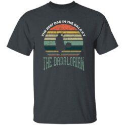 Best Men Vintage Shirt 2021, The Dadalorian Best Dad In The Galaxy T-Shirt 15 of Sapelle