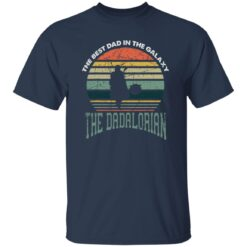 Best Men Vintage Shirt 2021, The Dadalorian Best Dad In The Galaxy T-Shirt 21 of Sapelle