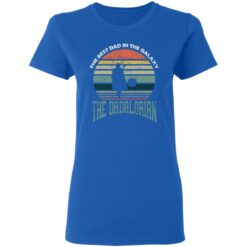 Best Men Vintage Shirt 2021, The Dadalorian Best Dad In The Galaxy T-Shirt 39 of Sapelle