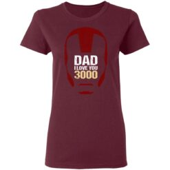 Best Gift For Dad 2021, Dad I Love You 3000 T-Shirt 33 of Sapelle